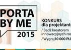 Porta by me: konkurs architektoniczny dla młodych projektantów